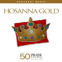 HOSANNA GOLD - ANCIENT OF DAYS