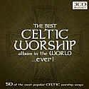 THE BEST CELTIC WORSHIP ALBUM IN THE WORLD EVER 
