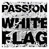 WHITE FLAG - PASSION 2012
