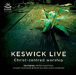 KESWICK LIVE - CHRIST CENTRED WORSHIP 