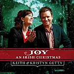 JOY: AN IRISH CHRISTMAS - KEITH &amp; KRYSTIN GETTY 