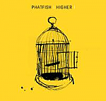 HIGHER CD - PHATFISH 