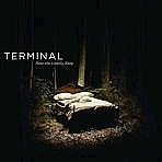 HOW THE LONELY KEEP - TERMINAL 