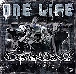 ONE LIFE - DEPENDANCE 
