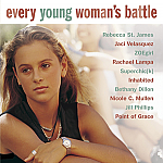EVERY YOUNG WOMAN�S BATTLE